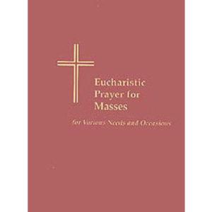 Eucharistic Prayer for Mass (Needs & Occasions)