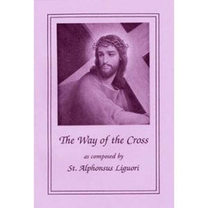 The Way of the Cross by St. Alphonsus Liguori (Large Print)